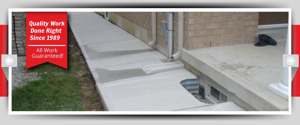 Quality Work Done Right Since 1989 - All Work Guaranteed! - Home Concrete