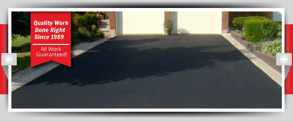Quality Work Done Right Since 1989 - All Work Guaranteed! | Paved Driveway