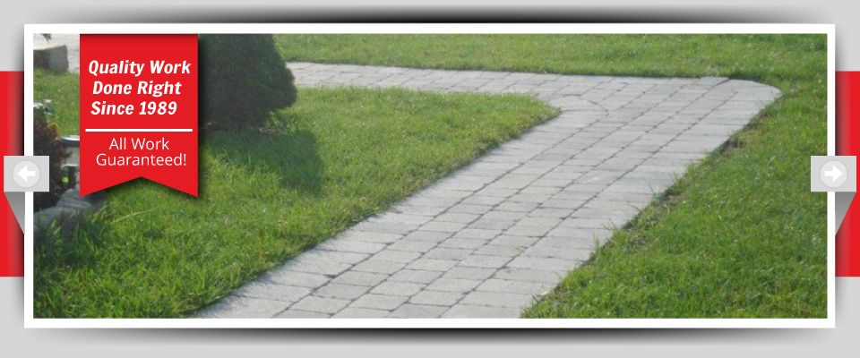 Quality Work Done Right Since 1989 - All Work Guaranteed! - Stone Walkways