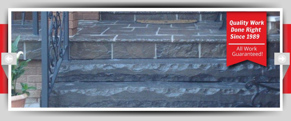 Quality Work Done Right Since 1989 - All Work Guaranteed! dark stone porch