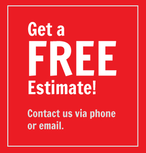 SPECIAL OFFER: Get a FREE Estimate! Contact us via phone or email.