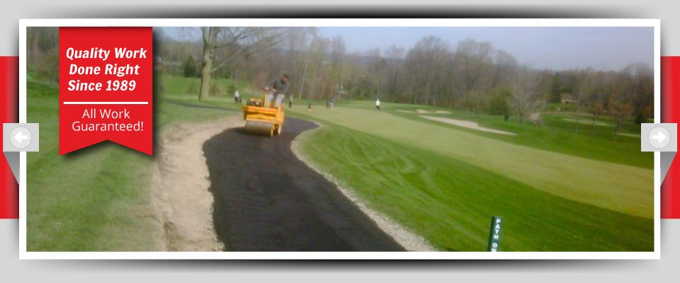 Quality Work Done Right Since 1989 - All Work Guaranteed! - Golf Course Paths