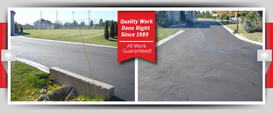 Quality Work Done Right Since 1989 - All Work Guaranteed! - Complete roadways